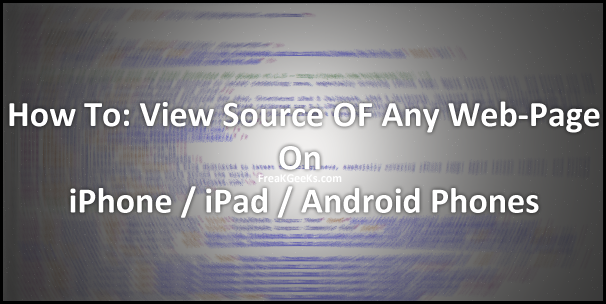 How To View Source On iPhone / iPad